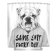 Same Shit... Shower Curtain