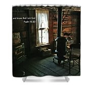 Scripture And Picture Psalm 46 10 Shower Curtain