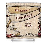 Season's Greetings Shower Curtain