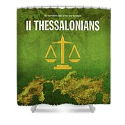 Second Thessalonians Books Of The Bible Series New Testament Minimal Poster Art Number 14 Shower Curtain