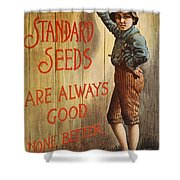Seed Company Poster, C1890 Shower Curtain