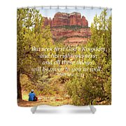 Seek First God's Kingdom Shower Curtain