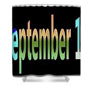 September 10 Shower Curtain