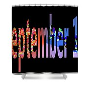 September 17 Shower Curtain
