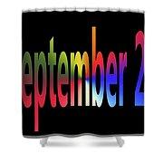 September 25 Shower Curtain
