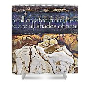Shades Of Beauty Shower Curtain