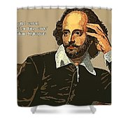 Shakespeare Quote Ten Shower Curtain