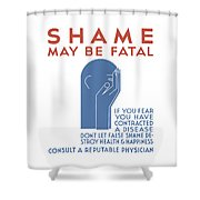 Shame May Be Fatal - Wpa Shower Curtain