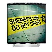 Sheriff's Line - Do Not Cross Shower Curtain by Nina Prommer