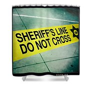 Sheriff's Line - Do Not Cross Shower Curtain