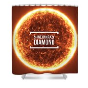 Shine On Crazy Diamond Shower Curtain