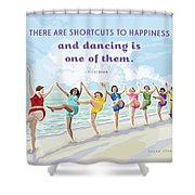 Shortcuts To Happiness Shower Curtain