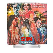 Sin By Murder Poster B Shower Curtain
