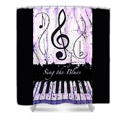 Sing The Blues Purple Shower Curtain