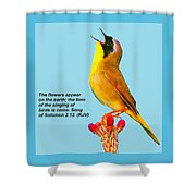 Singing Of Birds Is Come Shower Curtain