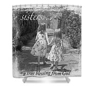 Sisters-black And White Shower Curtain