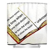 Sketch Of A Book With Quote Shower Curtain
