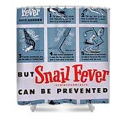 Snail Fever Shower Curtain