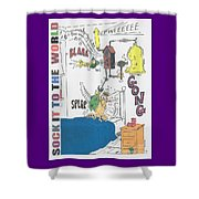 Sock It To The World Shower Curtain