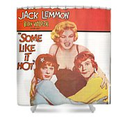 Some Like It Hot Shower Curtain by Georgia Fowler
