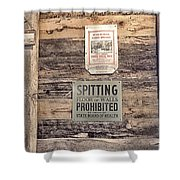 Spitting Prohibited Shower Curtain