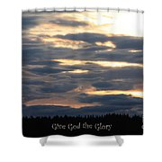 Spokane Sunset - Give God The Glory Shower Curtain by Carol Groenen