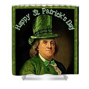 St Patrick's Day Ben Franklin Shower Curtain