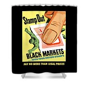 Stamp Out Black Markets Shower Curtain