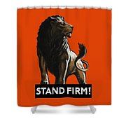 Stand Firm Lion - Ww2 Shower Curtain