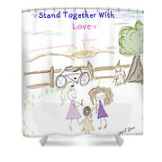 Stand Together With Love  Shower Curtain