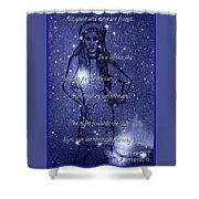 Starlight Of Space And Time 4 Shower Curtain
