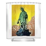 Statue Of Liberty In Chains -- Never Shower Curtain