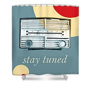 Stay Tuned Shower Curtain