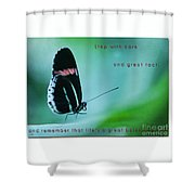Step With Care Shower Curtain