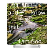 Stillness Speaks Shower Curtain