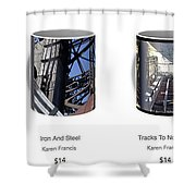 Strong As Steel Coffee Mugs Shower Curtain