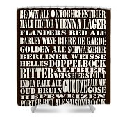 Styles Of Beer Shower Curtain