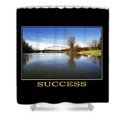 Success Inspirational Motivational Poster Art Shower Curtain