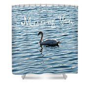 Swan Miss You Shower Curtain