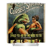 Syphilis Poster Shower Curtain