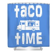 Taco Time Food Truck Tee Shower Curtain