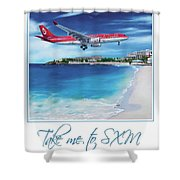 Take Me To Sxm- Poster Shower Curtain