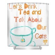 Tea And Cats Shower Curtain