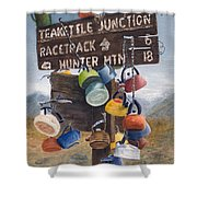Teakettle Junction Shower Curtain