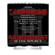 Terrorism Shower Curtain