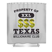 Texas Millionaire Club Shower Curtain