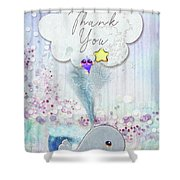 Thank You - Whale  Shower Curtain