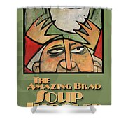 The Amazing Brad Soup Juggler  Poster Shower Curtain