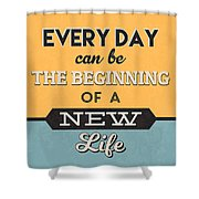 The Beginning Of A New Life Shower Curtain