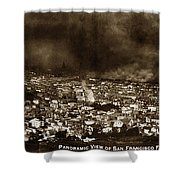 The Burning Of San Francisco Panoramic View Of San Francisco From Twin Peaks April 1906 Shower Curtain
